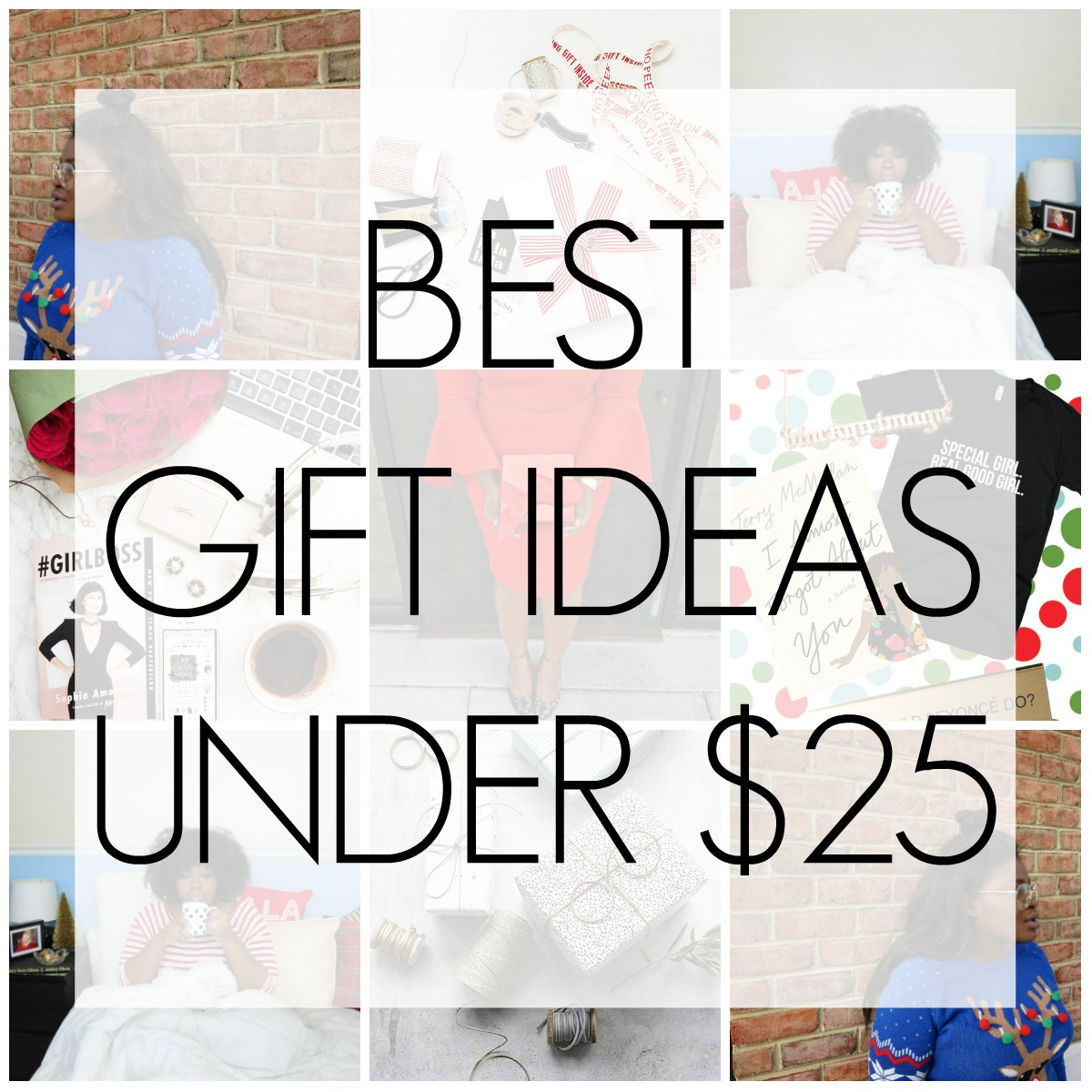 BEST BUDGET GIFTS IDEAS UNDER $25 FOR HIM & HER