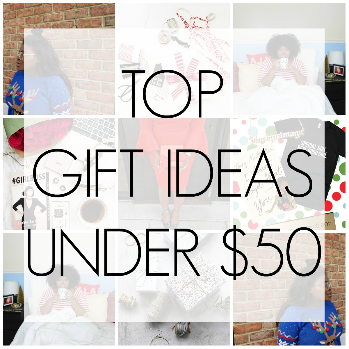 TOP GIFTS UNDER $50 + CYBER MONDAY DEALS