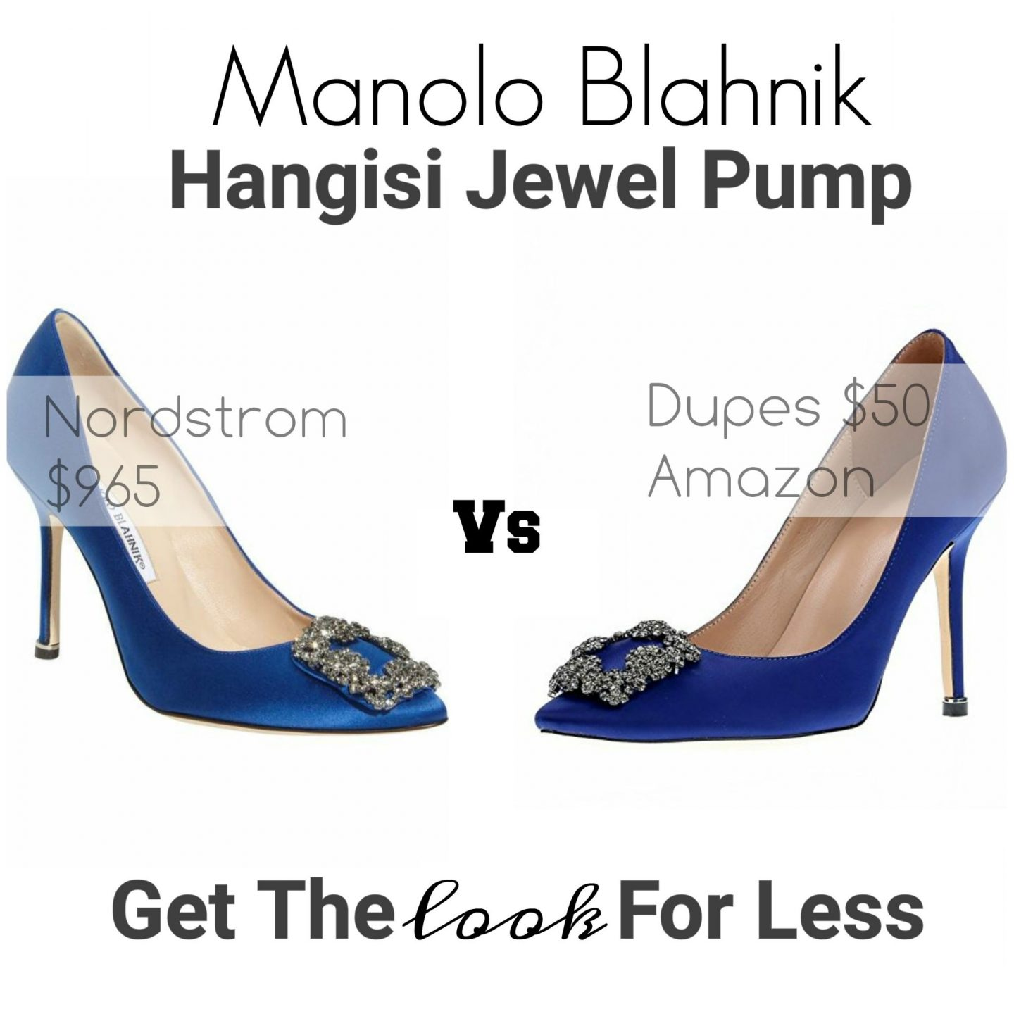 Get The Look For Less : Manolo Blahnik Hangisi