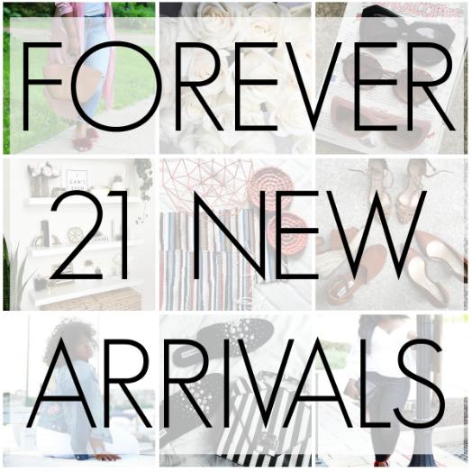 On Our Radar : New Arrivals Forever 21