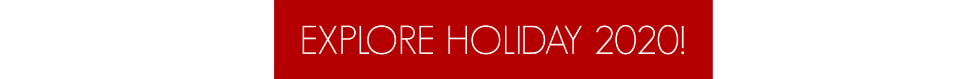 Explore holiday button 2020